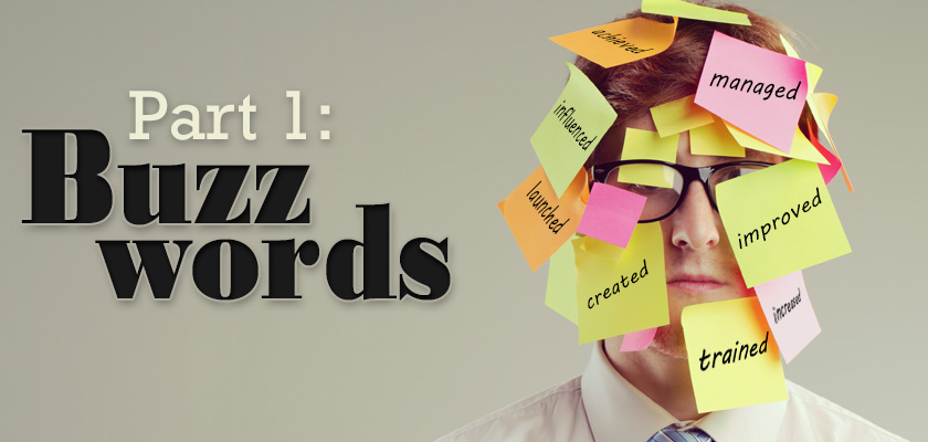 Resume Tips Part 1 Are You Using The Right Buzzwords